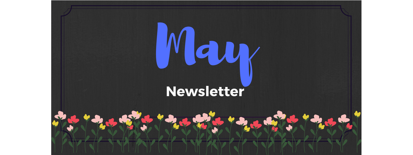 Click for May Newsletter